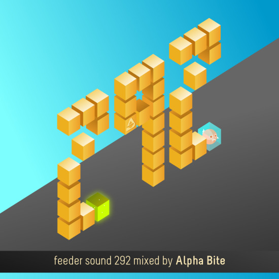 feeder sound 292 mixed by Alpha Bite (own productions) 01