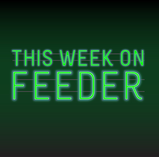 this week on feeder.ro