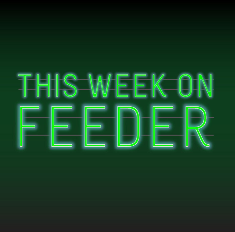 this week on feeder.ro