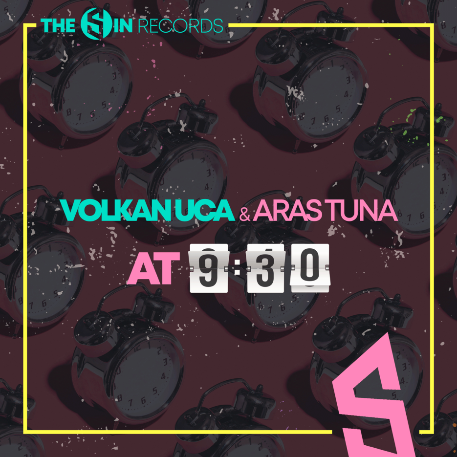 "The Sin Records is happy to welcome back Volkan Uca & Aras Tuna with ""At 9.30"""