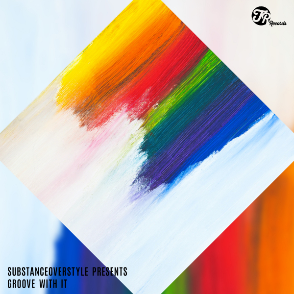 TR Records is proud to present Substanceoverstyle and his new single 'Groove With It'