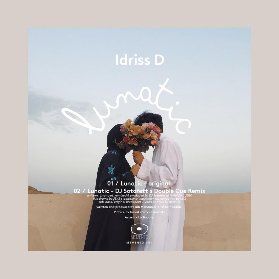 Idriss D - Lunatic (incl Dj Sotofett's double cue remix) [Memento Records]