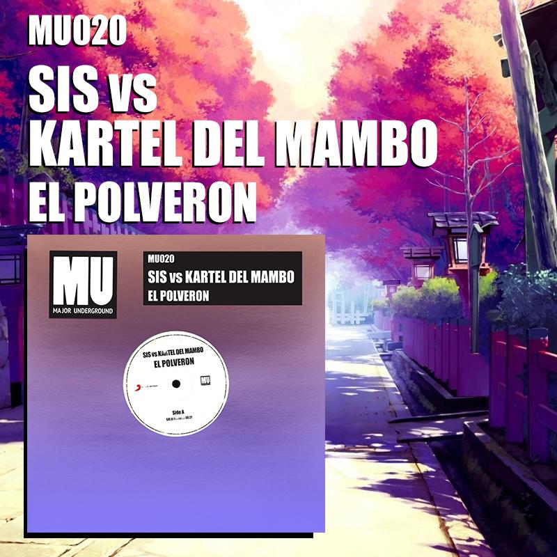 SIS – El Polveron [Major Underground]