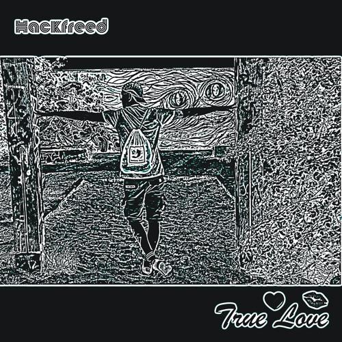 """Hackfreed - """"True Love"""" LP [Vorwärts Musik]"""