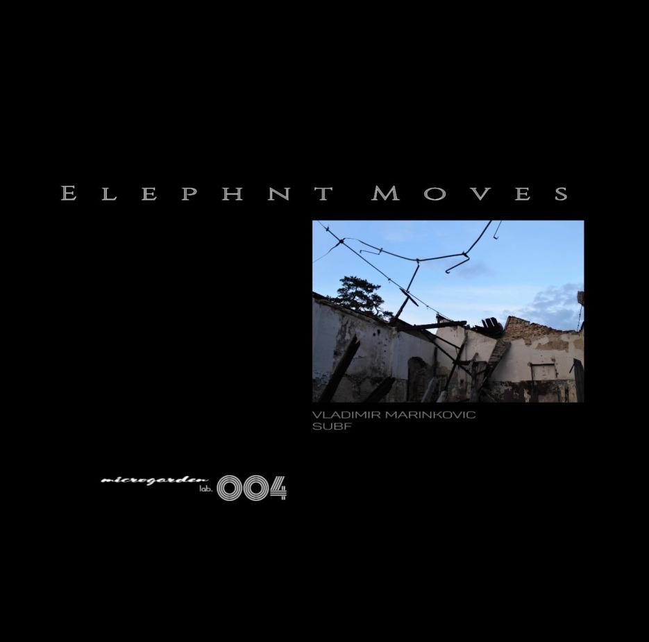 Vladimir Marinkovic - Elephant Moves incl. Subf Remix [MG004]