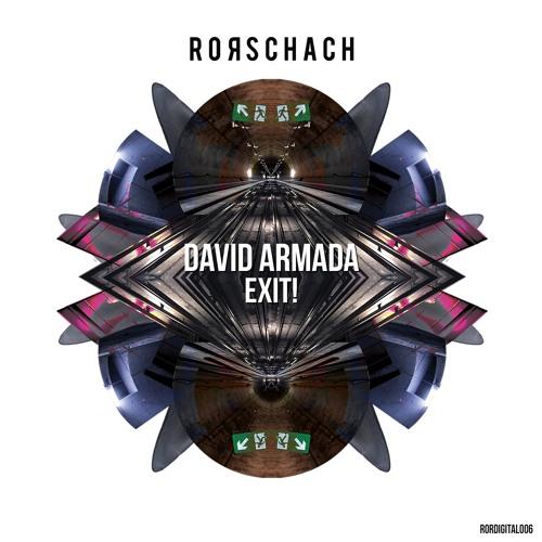 David Armada- Exit! Ep [Rorschach Records]