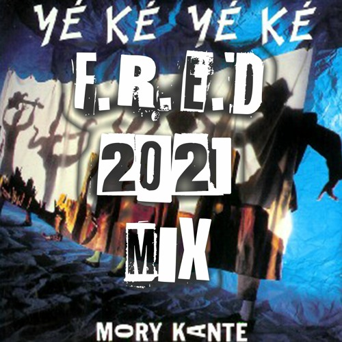 Mory Kante - Yeke Yeke (F.R.E.D. mix - free download)