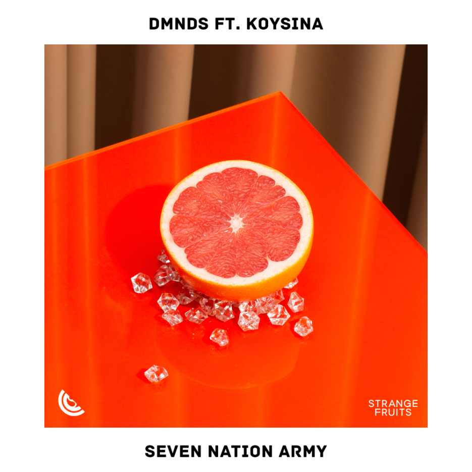 DMNDS ft. KOYSINA - Seven Nation Army [Strange Fruits]
