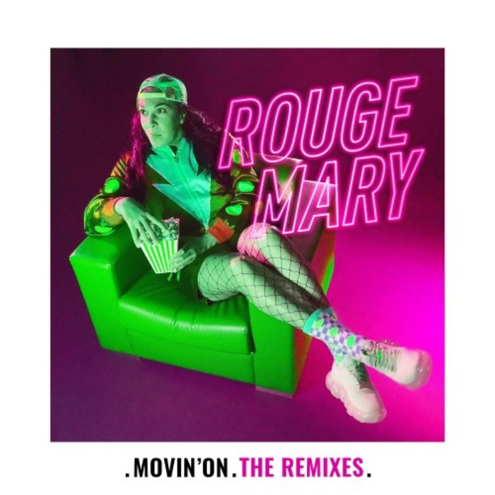 Rouge Mary teams up with Kiddy Smile, Alberto Bof and Whitney Weiss on 'Movin' On - The Remixes'