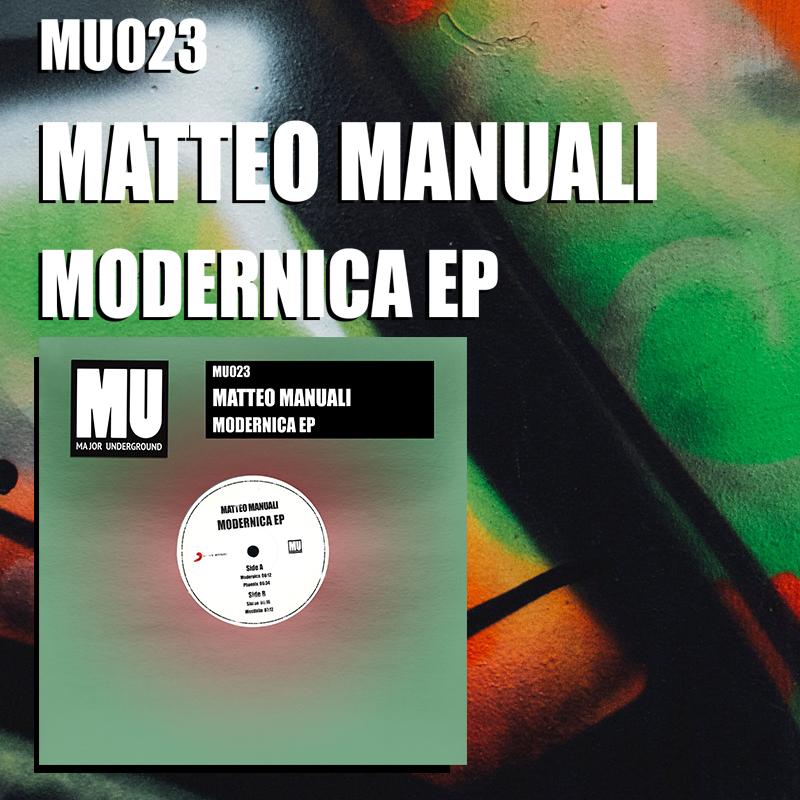 Matteo Manuali - Modernica EP [Major Underground]