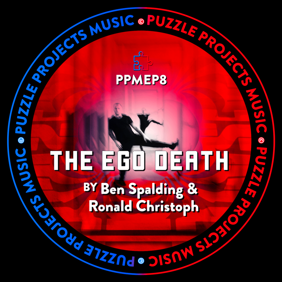 Ben Spalding & Ronald Christoph - The Ego Death Ep