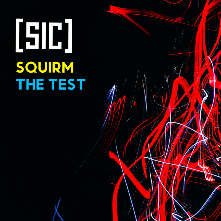 [sic] - Squirm EP