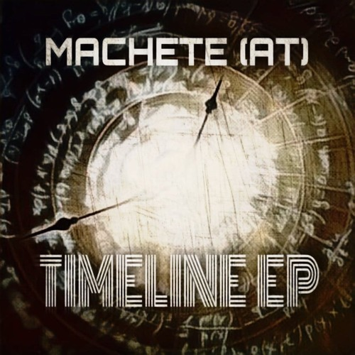 Machete - Timeline Ep [KRZM Records]
