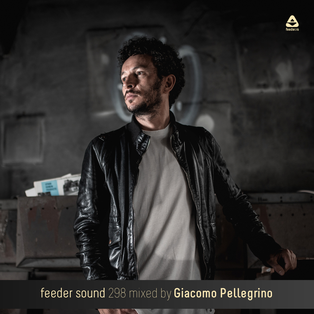 feeder sound 298 mixed by Giacomo Pellegrino 01