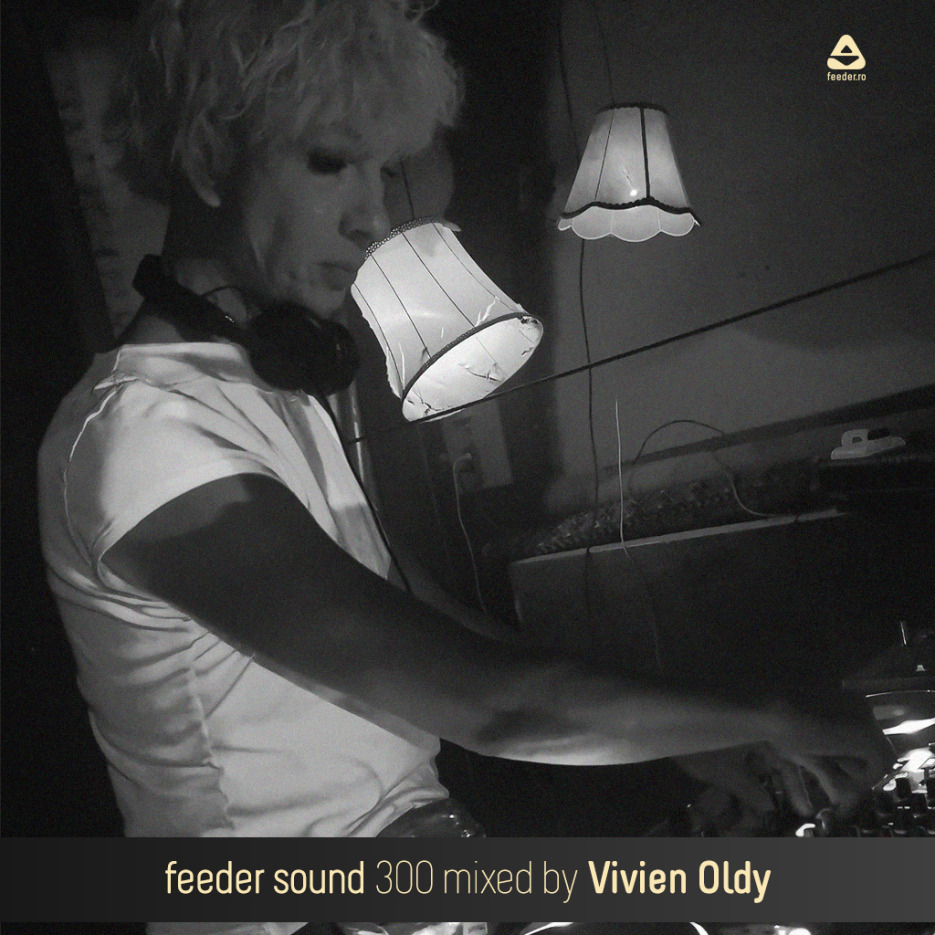 feeder sound 300 mixed by Vivien Oldy 01