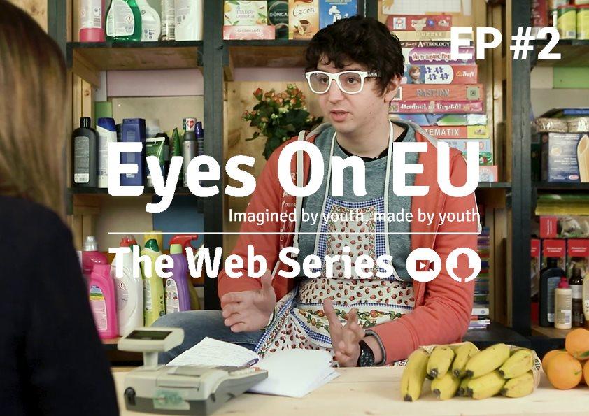 """Seria de filme online """"Eyes On EU"""", realizate de tineri pentru tineri"""