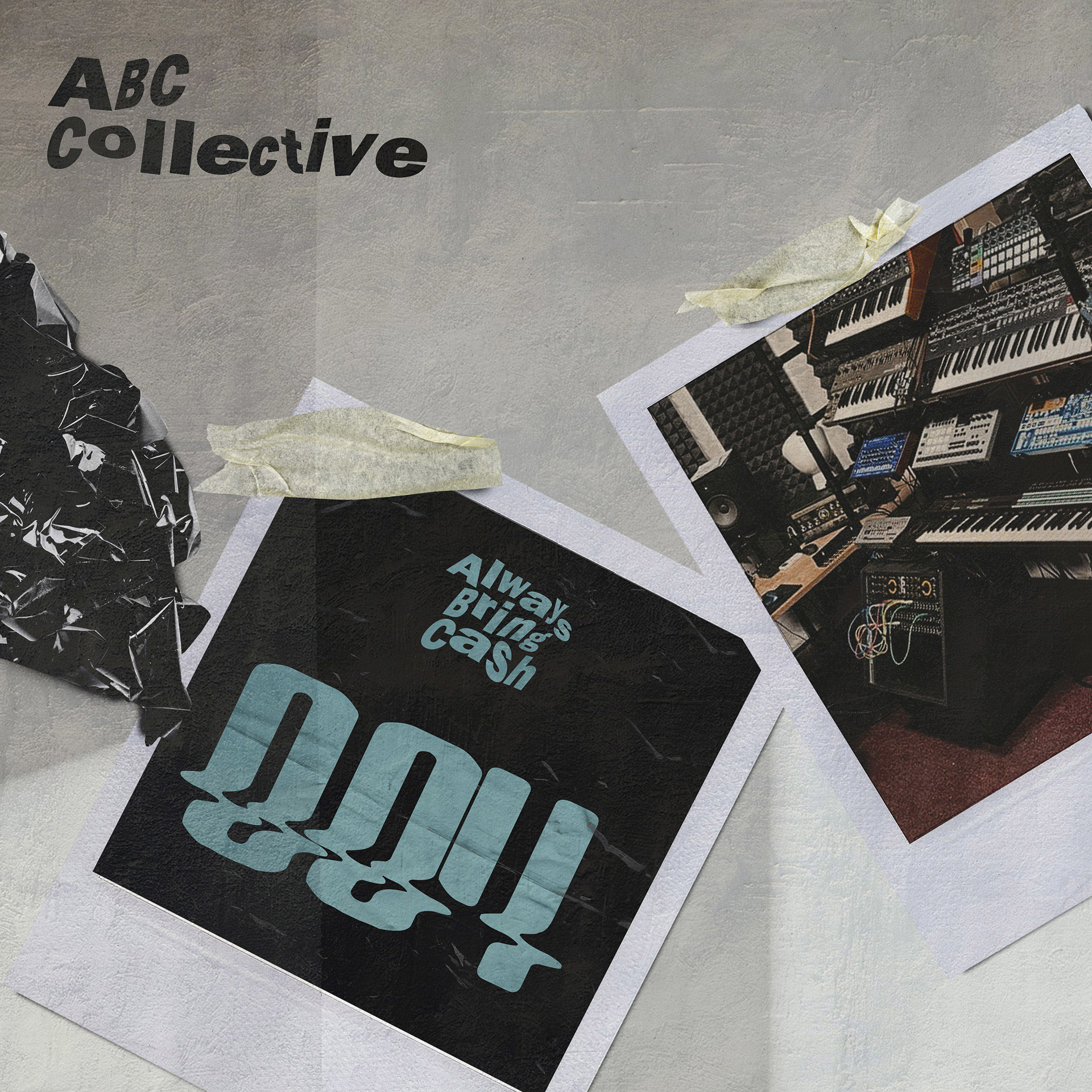 ABC Collective - 004 [Always Bring Cash]