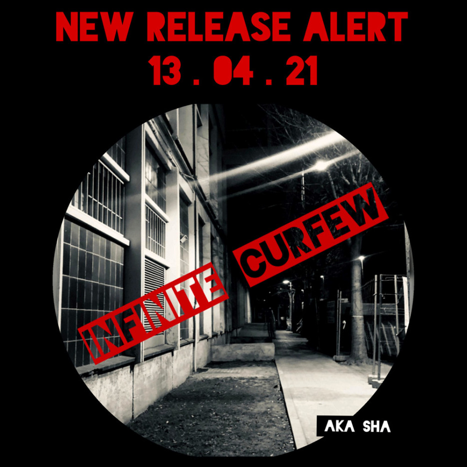 AKA SHA - Infinite curfew [defmain music]