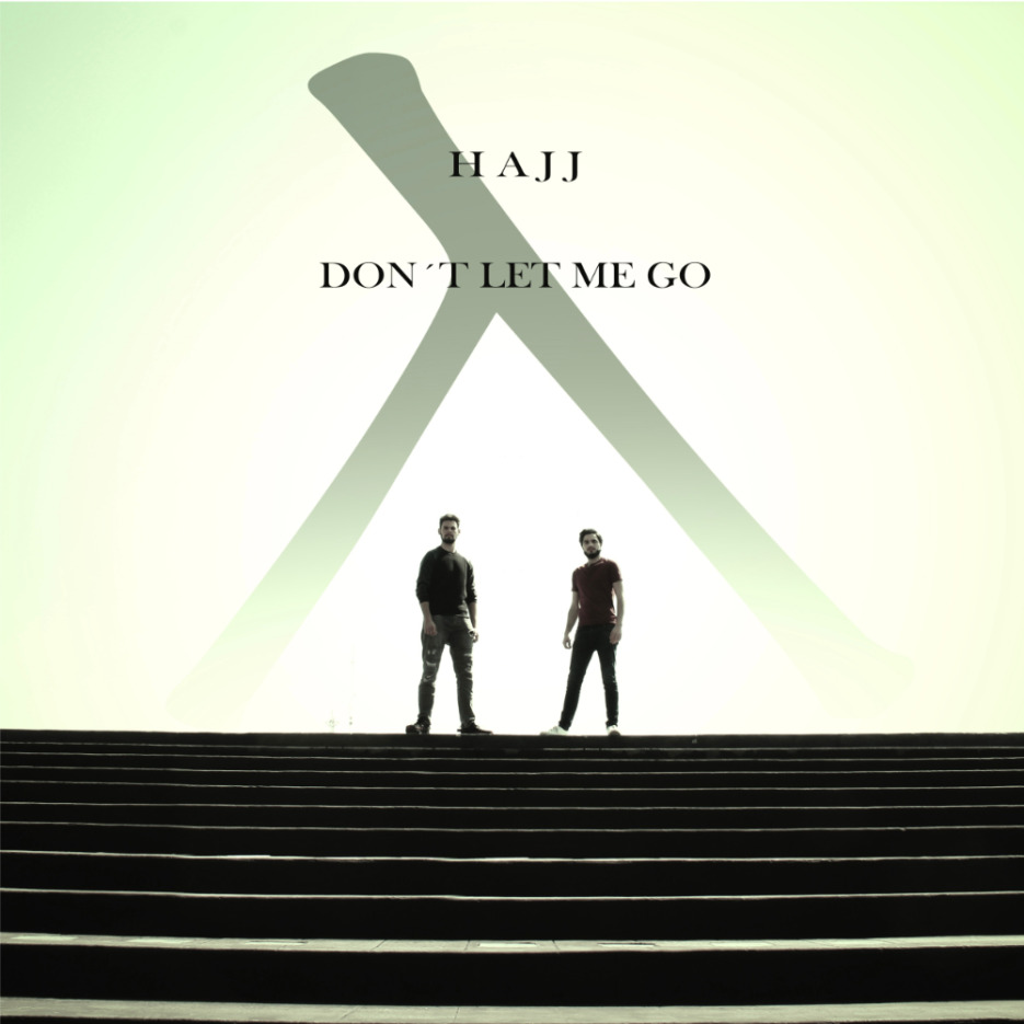 Mexican duo, HAJJ drop their latest cut - 'Don't Let Me Go' [+Mas]