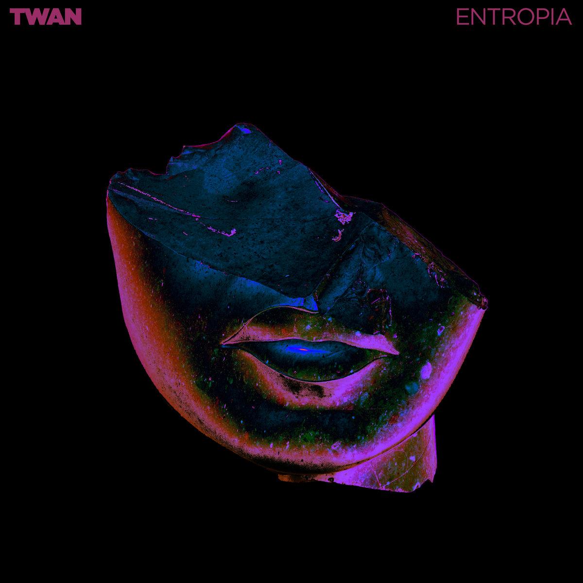 TWAN - Entropia (single)