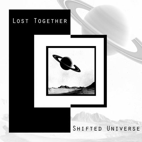 Lost Together - Shifted Universe [Vorwärts Musik]