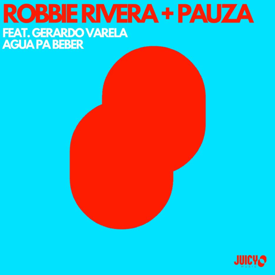 Pioneering label boss, Robbie Rivera drops collab 'Agua Pa Beber' [Juicy Music]