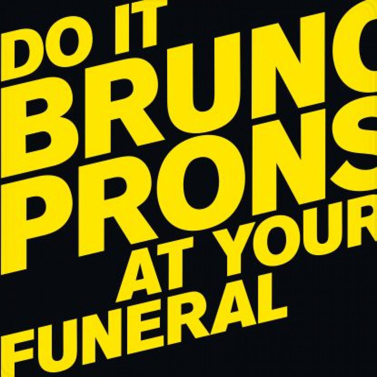 Bruno Pronsato - Do It At Your Funeral [Perlon]