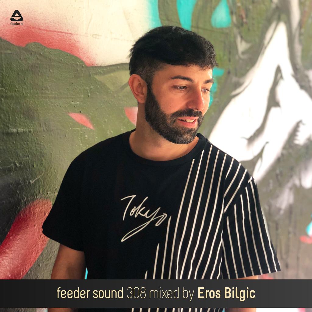 feeder sound 308mixed by Eros Bilgic