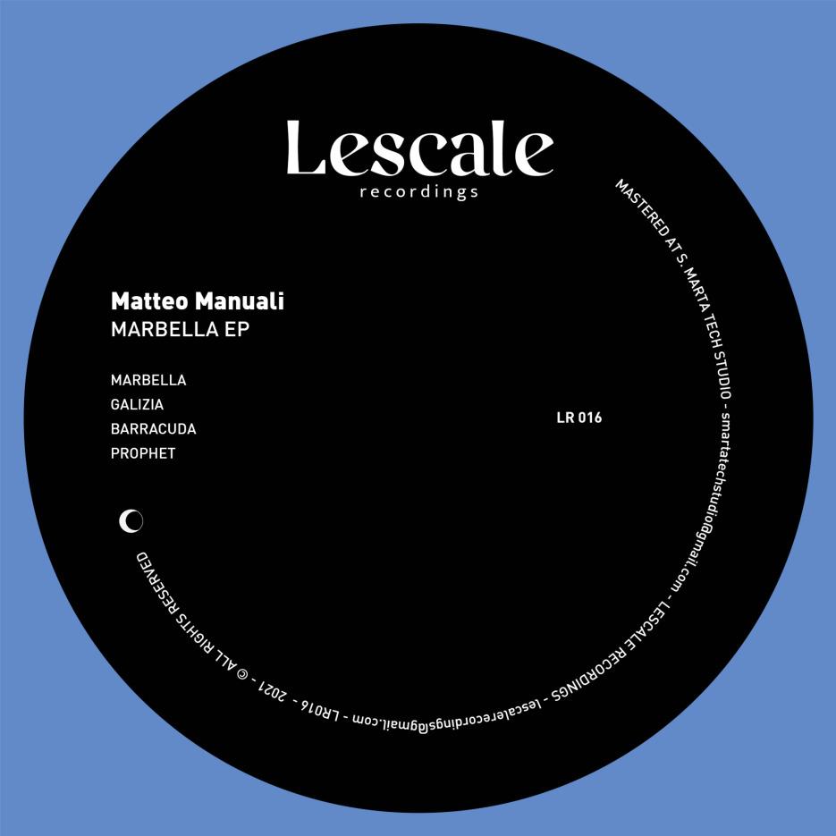 Matteo Manuali - Marbella EP [Lescale Recordings]