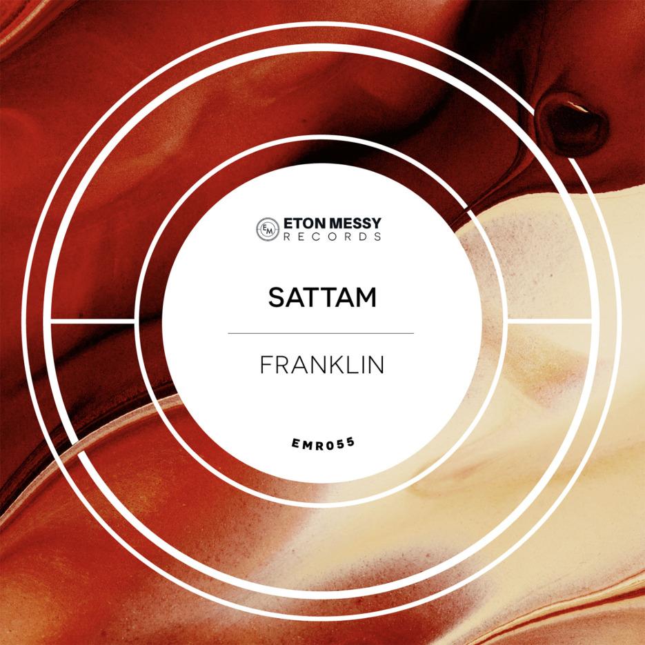 Sattam - Franklin [Eton Messy]