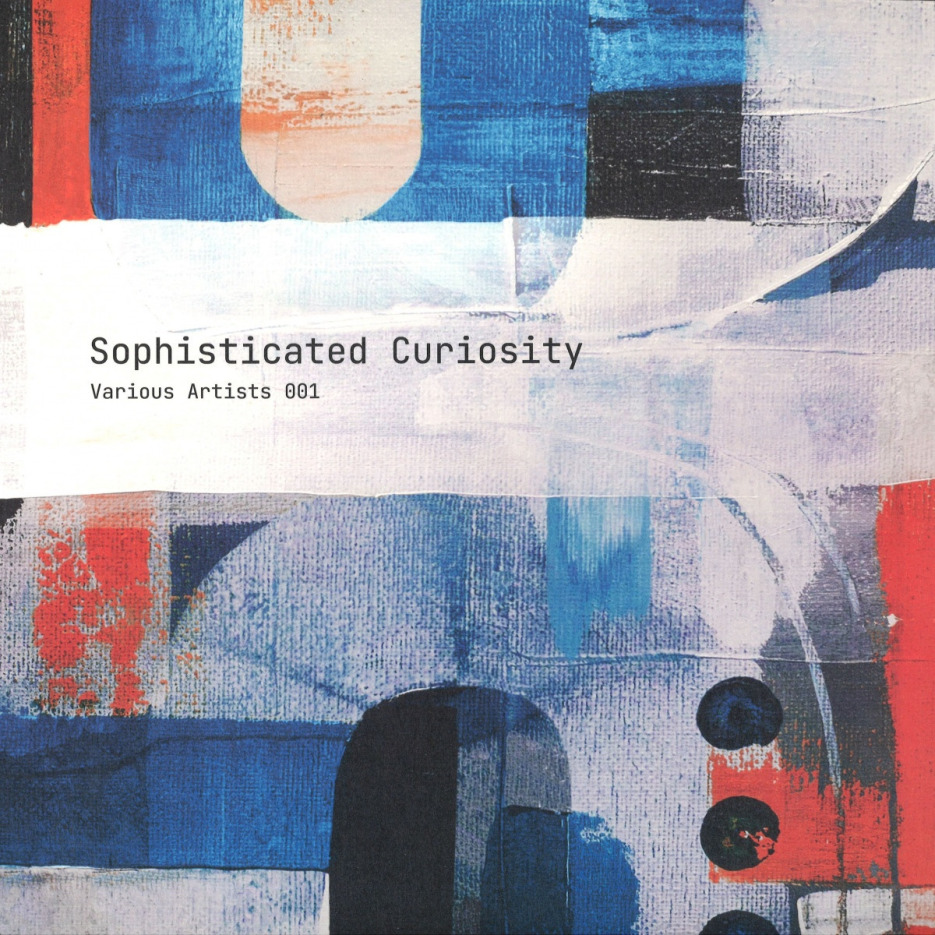 Various Artists 001 [Sophisticated Curiosity] 01