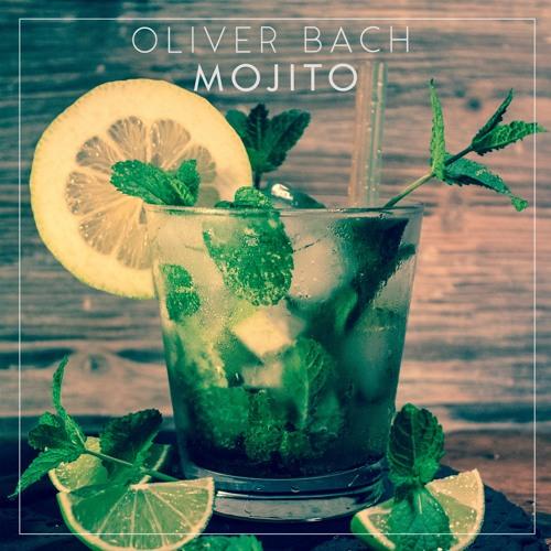 OLIVER BACH - Mojito [K4music]
