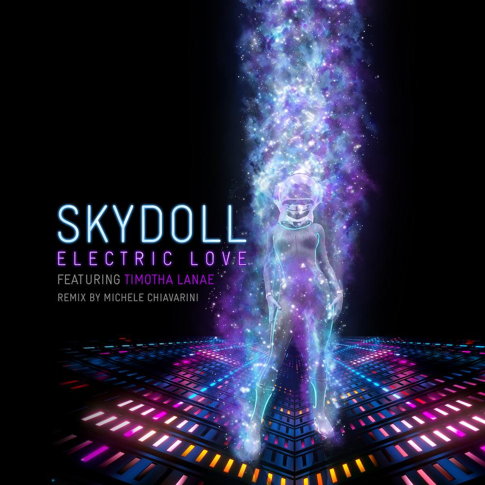 Skydoll ft Timotha Lanae - Electric Love (Incl. Michele Chiavarini Remix) [Skydoll Records]