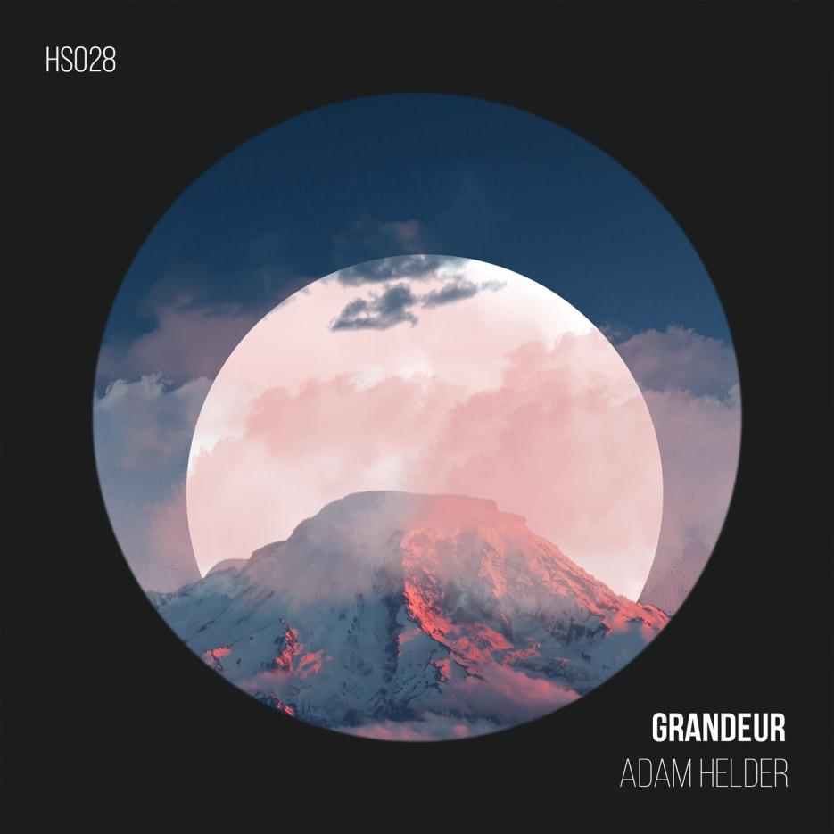 Adam Helder - Grandeur [Hawthorne Sessions]