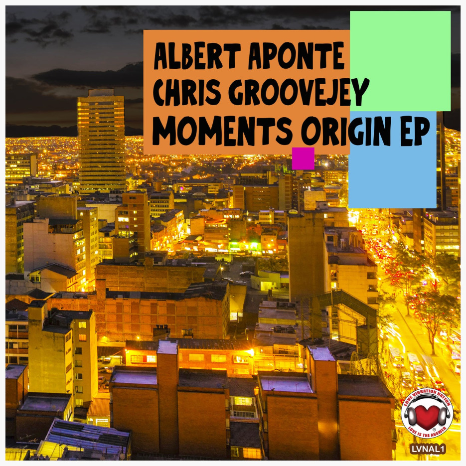 Albert Aponte and Chris Groovejey - Moments Origin EP [R3UK]