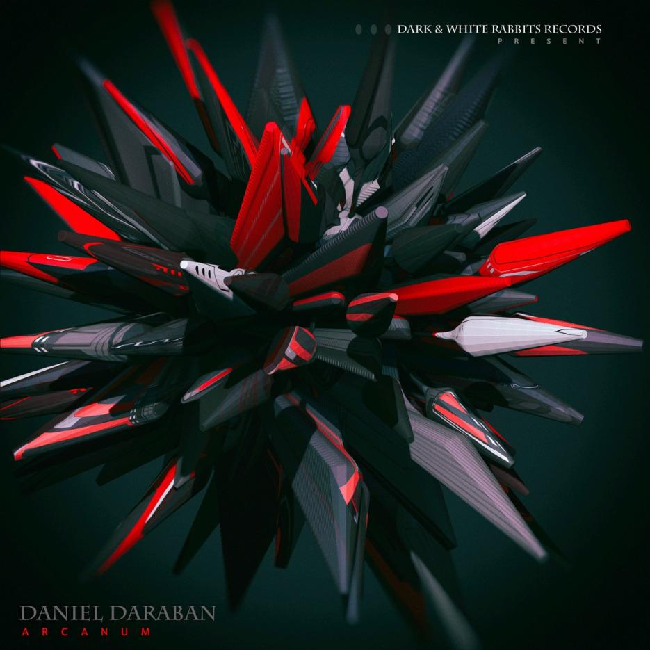 Daniel Daraban - Arcanum [Dark & White Rabbits Records]