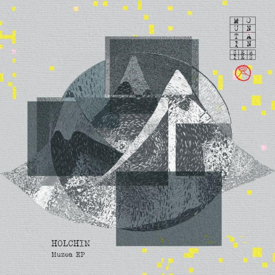 Holchin - Muzea EP [Mountain Series] 01
