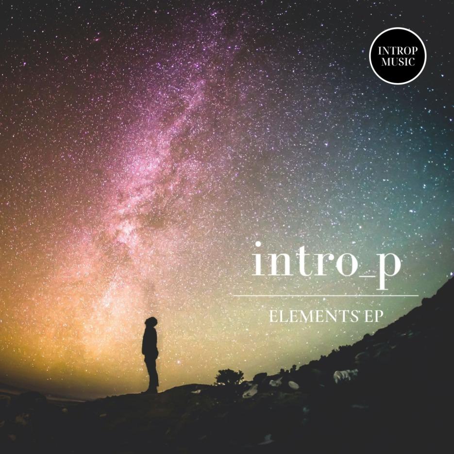 Intro_p - Elements EP [Introp Music]