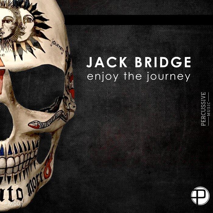 Jack Bridge - Enjoy The Journey