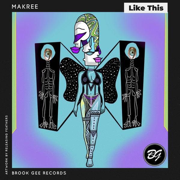 Makree - Like This [Brook Gee Records]