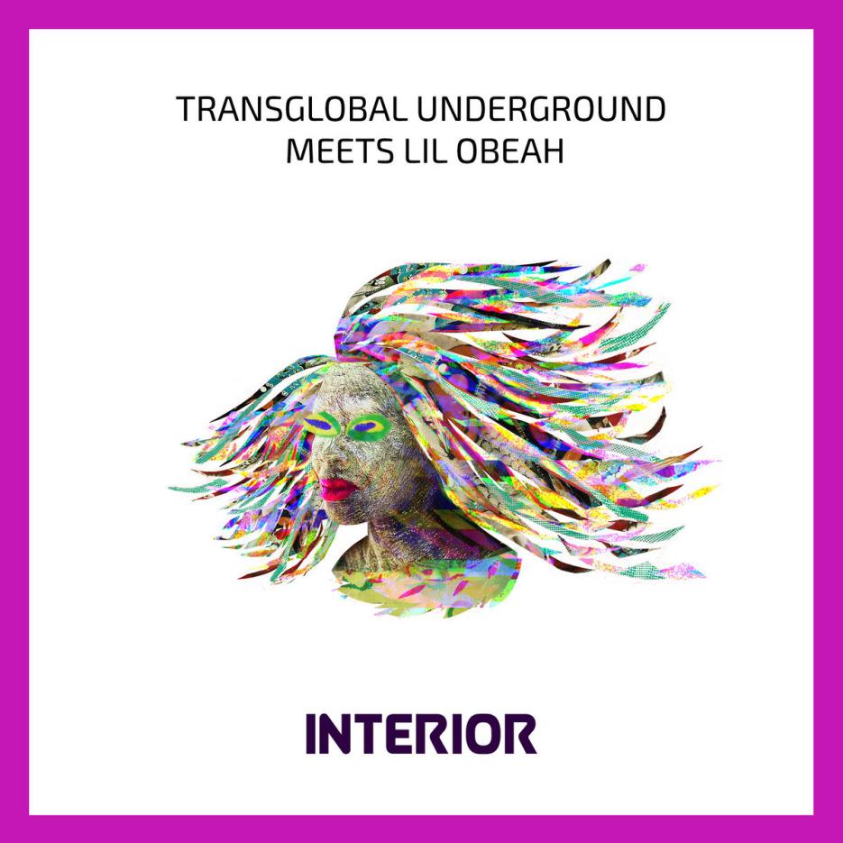 Transglobal Underground Meets Lil Obeah - Interior Colaj by Cristiana Bucureci