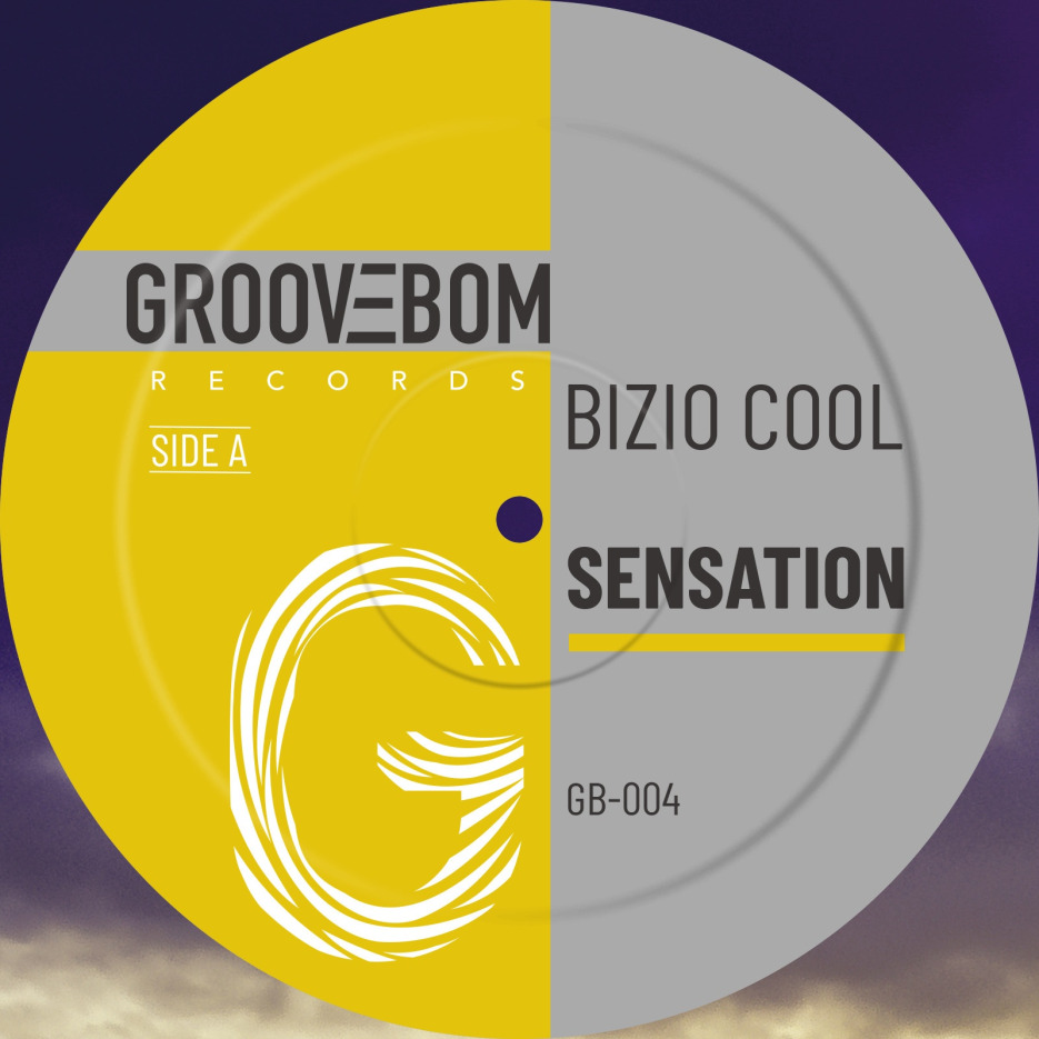 Bizio Cool - Sensation [Groovebom Records]