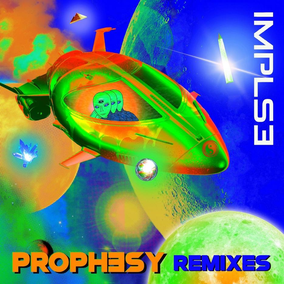 IMPLSE - Prophesy Remixes