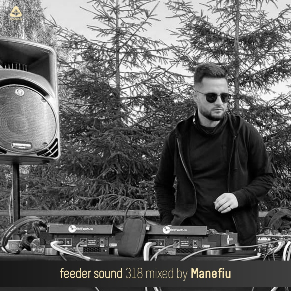 feeder sound 318 mixed by Manefiu 01