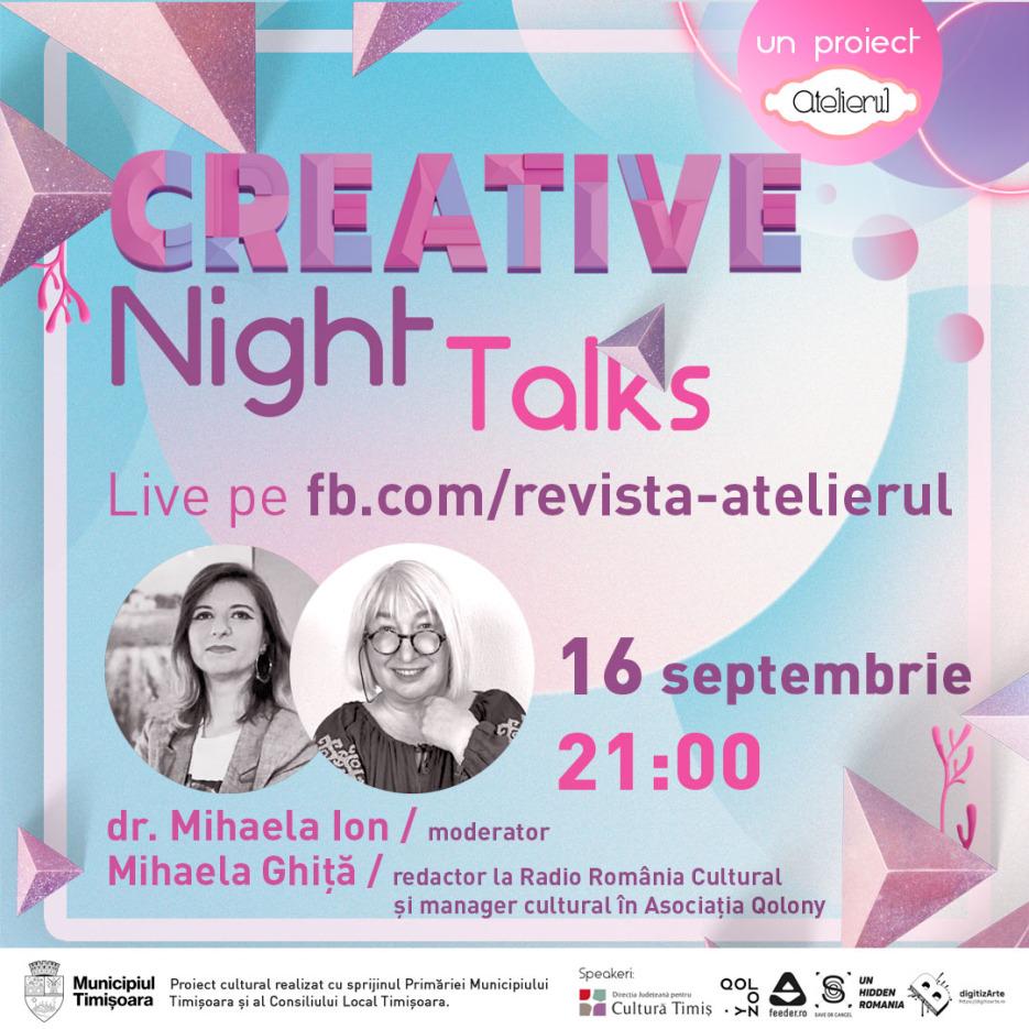 Creative Night Talks - ediția cu Mihaela Ghiță