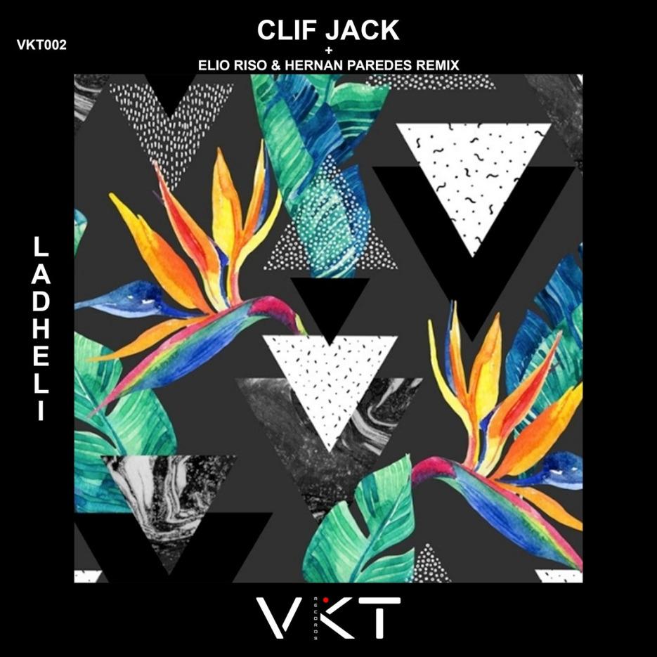 Clif Jack - Ladheli [VKT Records]