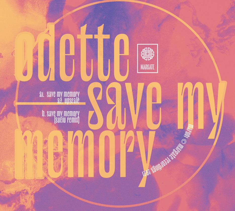 Odette - Save My Memory [Margate]