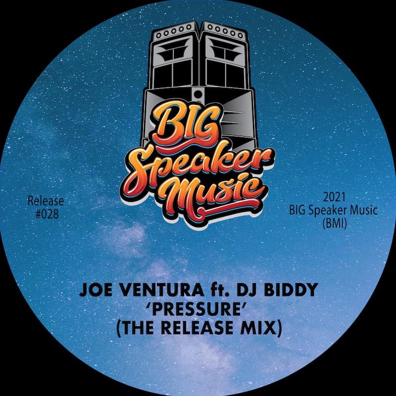 Joe Ventura Ft. DJ Biddy 'Pressure (The Release Mix)' BIG Speaker Music