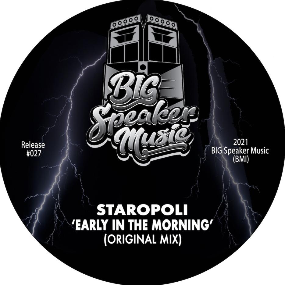 Staropoli - Early In The Morning[BIG Speaker Music]