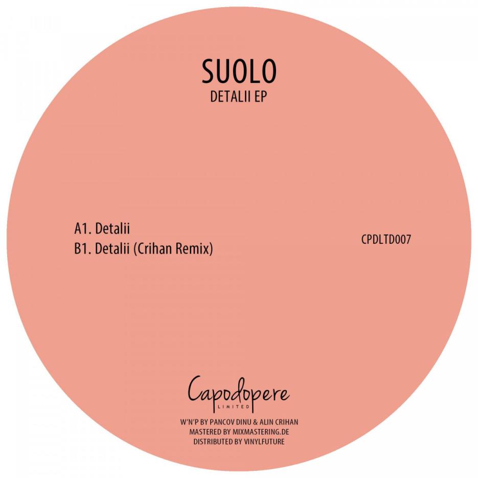 Suolo - Detalii EP (w. Crihan Remix) [Capodopere] 01